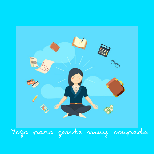 Yoga para gente muy ocupada